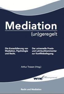 Mediation (un)geregelt