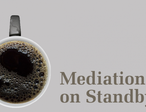 Standby on Mediation