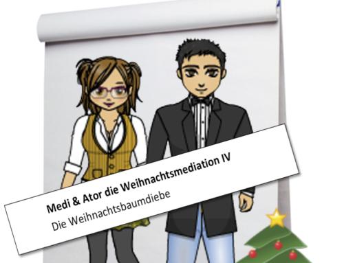 Medi & Ator: Die Weihnachtsmediation IV