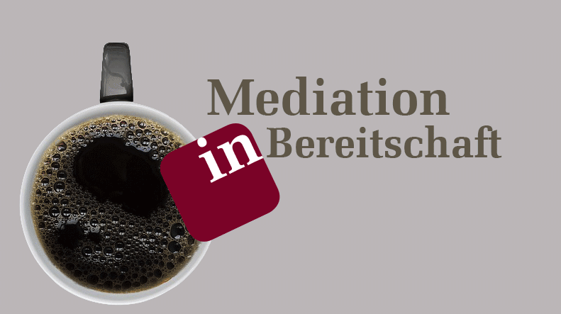 Mediation in Bereitschaft