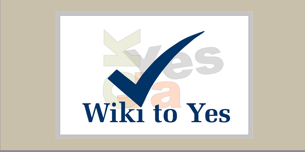 Wiki to Yes